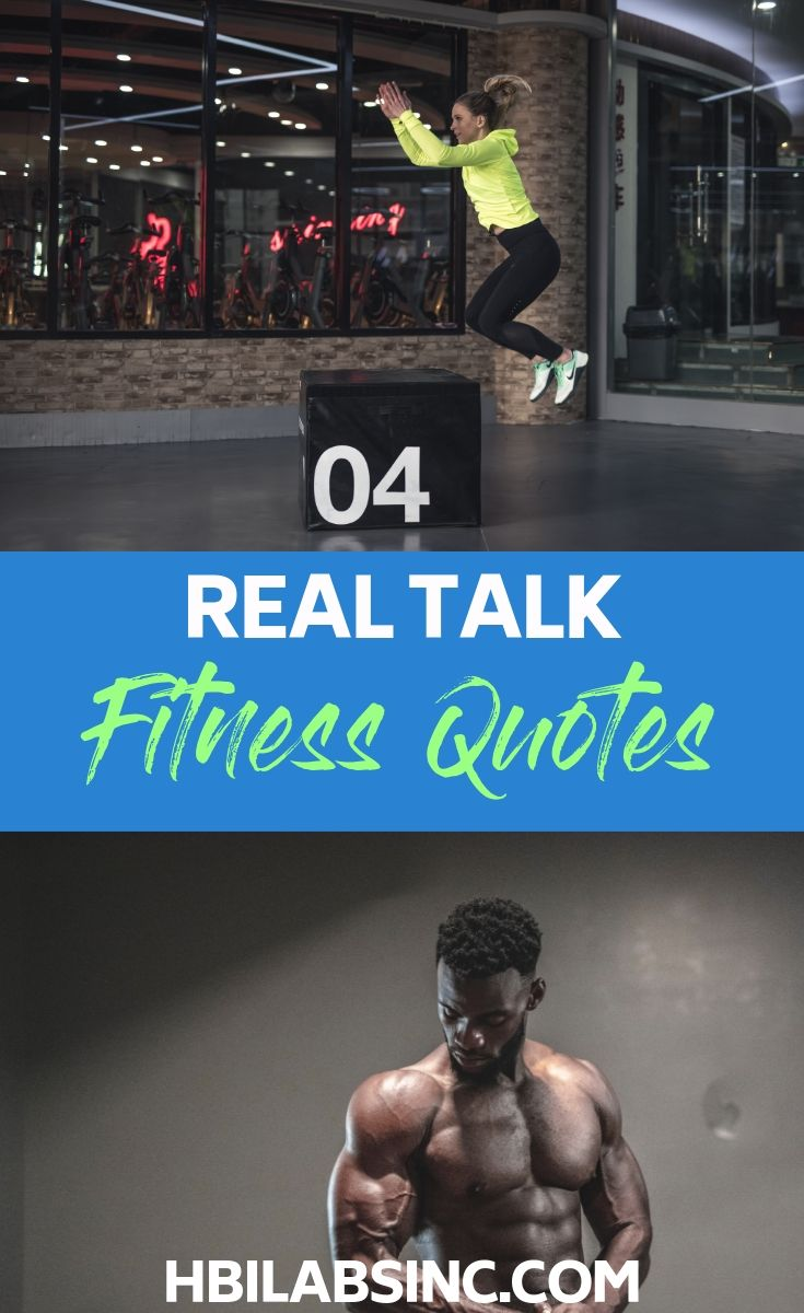 11 Real Talk Quotes to Inspire Your Workout - HBI Labs Inc