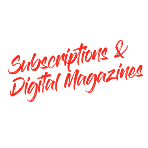 Subscriptions & Digital Magazines
