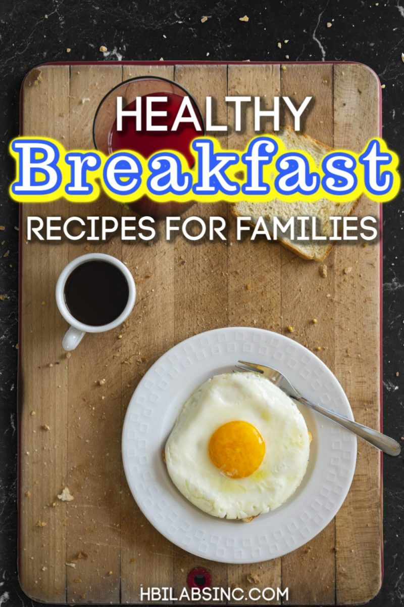Life is busy and having these healthy breakfast recipes for families on hand will help you make quick and easy breakfasts that everyone will enjoy! Breakfast Ideas for Work Days | Healthy Morning Recipes | Easy Breakfast Recipes | Protein Packed Recipes for Breakfast | Healthy Recipes for Kids #breakfast #family via @hbilabs