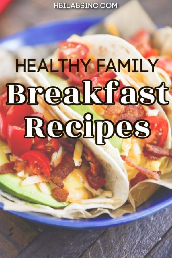 Life is busy and having these healthy breakfast recipes for families on hand will help you make quick and easy breakfasts that everyone will enjoy! Breakfast Ideas for Work Days | Healthy Morning Recipes | Easy Breakfast Recipes | Protein Packed Recipes for Breakfast | Healthy Recipes for Kids #breakfast #family