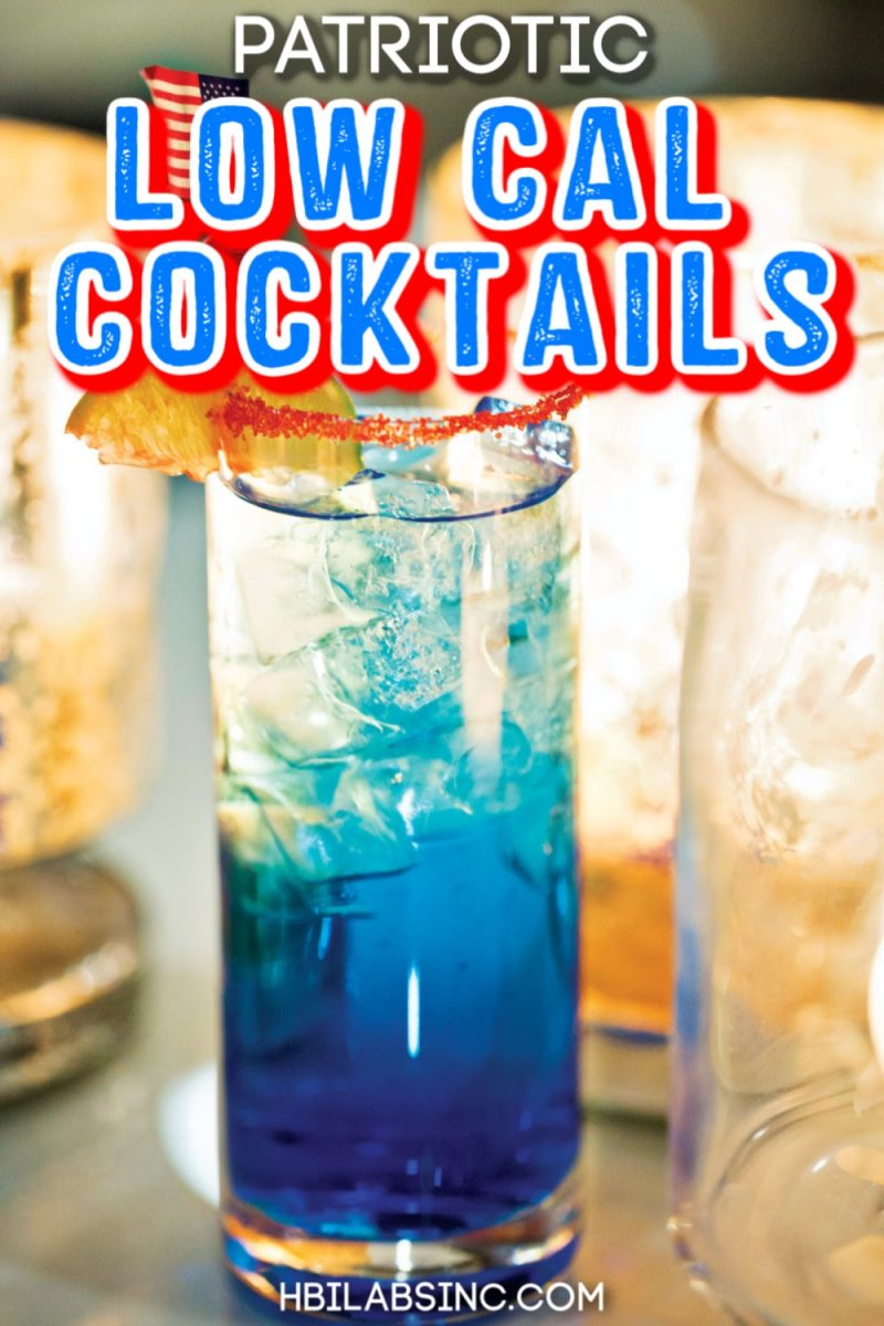 Patriotic low cal cocktails make for a great addition to your patriotic parties and can easily be enjoyed as healthier cocktails. Patriotic Drink Names | Blue Cocktails | Red and White Cocktails | Red, White and Blue Drink | American Cocktails | 4th of July Cocktails | Memorial Day Cocktails | Drinks for 4th of July Parties | Fourth of July Party Recipes #cocktails #america via @hbilabs