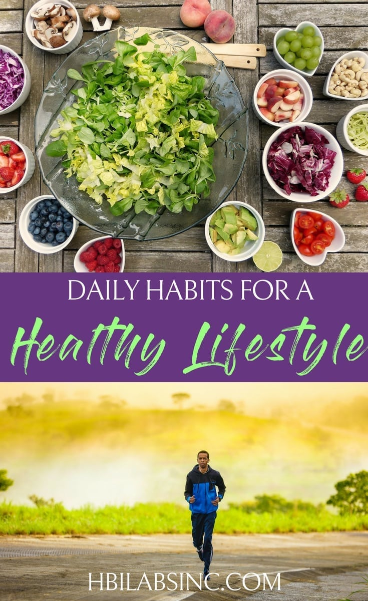 Practice makes perfect and the same is true for a healthy lifestyle; Add these daily habits for a healthy lifestyle to your routine so your health becomes routine. #healthy #lifestyle #habits | Healthy Habits for Life | Healthy Living Tips | Tips for Healthy Living | How to Live Healthy