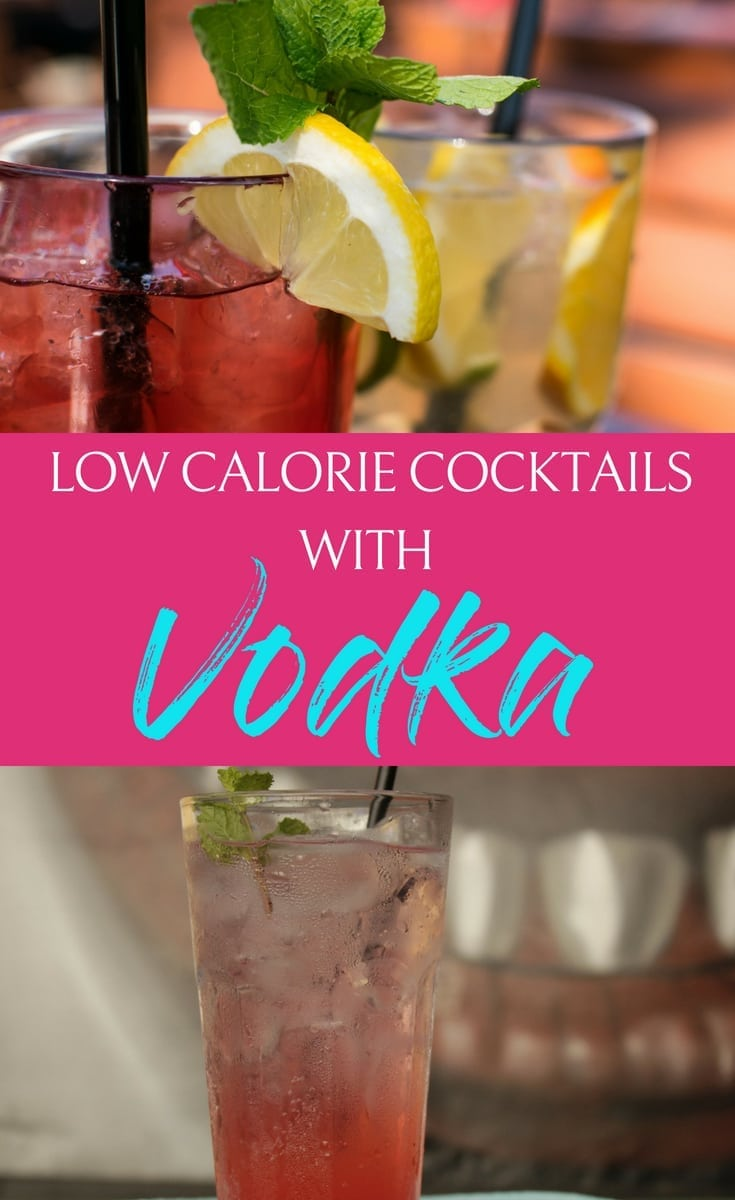 Use the best low calorie cocktails so that you can still drink alcohol but avoid letting it ruin your weight loss goals. #weightloss #dietrecipes #lowcalorierecipes #lowcaloriecocktails #vodka #cocktails #happyhour